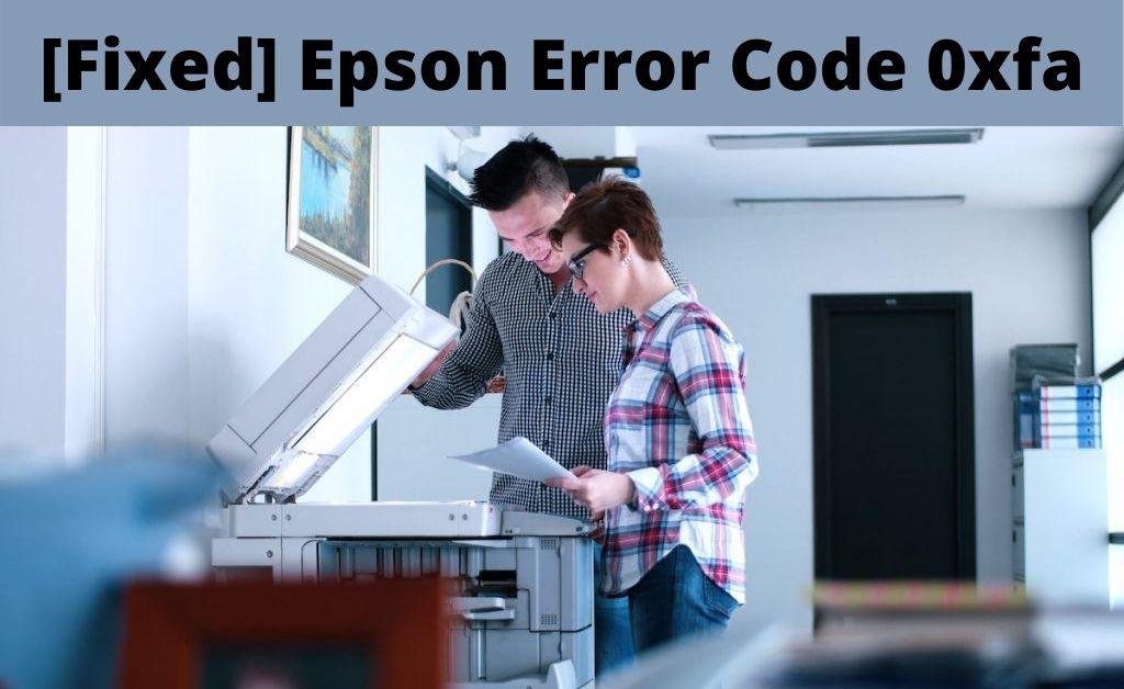 Epson Error Code 0xfa