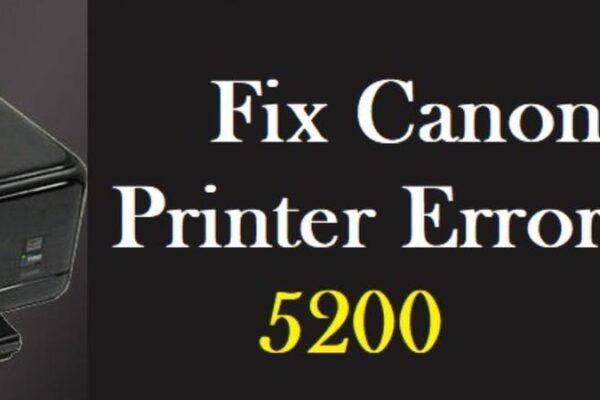 Canon Printer Error 5200